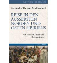 Reiseerzählungen Reise in den Äussersten Norden und Osten Sibiriens Edition Erdmann GmbH Thienemann Verlag