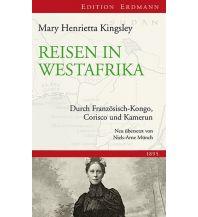 Reiseerzählungen Reisen in Westafrika Edition Erdmann GmbH Thienemann Verlag