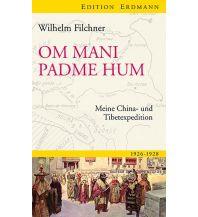 Reiseerzählungen Om mani padme hum Edition Erdmann GmbH Thienemann Verlag