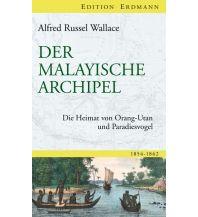 Reiseerzählungen Der Malayische Archipel Edition Erdmann GmbH Thienemann Verlag