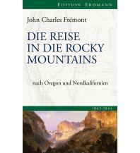 Reiseerzählungen Die Reise in die Rocky Mountains Edition Erdmann GmbH Thienemann Verlag