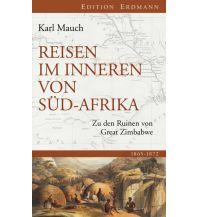Reiseerzählungen Reisen im Inneren von Südafrika Edition Erdmann GmbH Thienemann Verlag