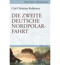 Törnberichte und Erzählungen Die zweite deutsche Nordpolarfahrt Edition Erdmann GmbH Thienemann Verlag