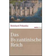 Reiseführer Das Byzantinische Reich Marixverlag GmbH