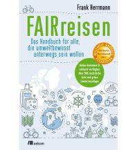Reiselektüre FAIRreisen Oekom Verlag
