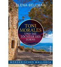 Mörderisches Mallorca – Toni Morales und die Töchter des Zorns Pendo Verlag AG
