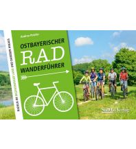 Radführer Ostbayerischer Radwanderführer SüdOst Verlag