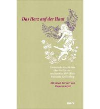 Törnberichte und Erzählungen Das Herz auf der Haut Mare Buchverlag