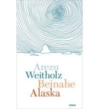 Beinahe Alaska Mare Buchverlag
