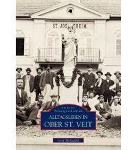 Bildbände Alltagsleben in Ober St. Veit Sutton Verlag GmbH