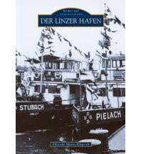 Reiseführer Der Linzer Hafen Sutton Verlag GmbH