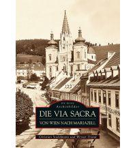 Bildbände Die Via Sacra Sutton Verlag GmbH