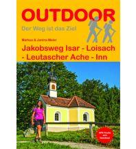 Weitwandern Jakobsweg Isar - Loisach - Leutascher Ache - Inn Conrad Stein Verlag