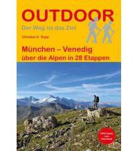 Weitwandern Outdoor Handbuch 270, München - Venedig Conrad Stein Verlag