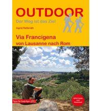 Weitwandern Via Francigena von Lausanne nach Rom Conrad Stein Verlag