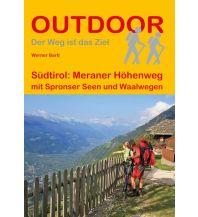 Weitwandern Outdoor Handbuch 310, Südtirol: Meraner Höhenweg Conrad Stein Verlag