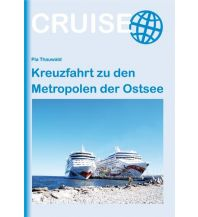 Reiseführer Kreuzfahrt zu den Metropolen der Ostsee Conrad Stein Verlag