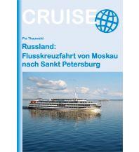 Reiseführer Russland: Flusskreuzfahrt von Moskau nach Sankt Petersburg Conrad Stein Verlag