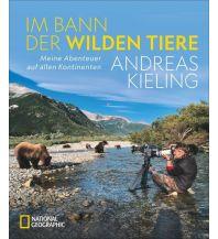 Naturführer Im Bann der wilden Tiere National Geographic Society