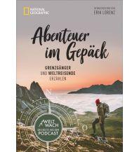 Abenteuer im Gepäck National Geographic Society