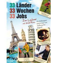 Reiseerzählungen 33 Länder, 33 Wochen, 33 Jobs riva Verlag Christian Jund