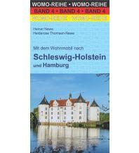 Campingführer Mit dem Wohnmobil nach Schleswig-Holstein und Hamburg Womo-Verlag