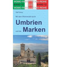 Campingführer Mit dem Wohnmobil durch Umbrien und die Marken Womo-Verlag