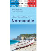 Campingführer Mit dem Wohnmobil durch die Normandie Womo-Verlag
