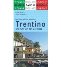 Mit dem Wohnmobil durchs Trentino und rund um den Gardasee Womo-Verlag