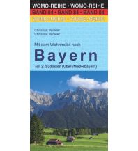 Campingführer Mit dem Wohnmobil nach Bayern Womo-Verlag
