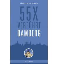 Reiseführer 55 x verführt Bamberg ars vivendi verlag