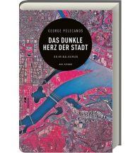 Reiselektüre Das dunkle Herz der Stadt ars vivendi verlag