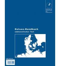 Revierführer Meer Ostsee-Handbuch / Flensburg bis S-Schweden und Kolobrzeg Bundesamt für Seeschiffahrt und Hydrographie