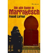 Reiselektüre Die alte Dame in Marrakesch Merlin Verlag