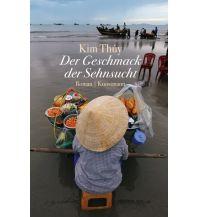 Reiselektüre Der Geschmack der Sehnsucht Kunstmann Verlag