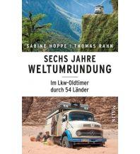 Reiselektüre Sechs Jahre Weltumrundung Malik Verlag