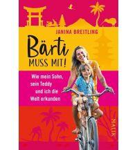 Reiselektüre Bärti muss mit! Malik Verlag