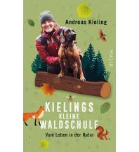 Naturführer Kielings kleine Waldschule Malik Verlag