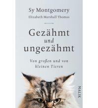 Naturführer Gezähmt und ungezähmt Malik Verlag