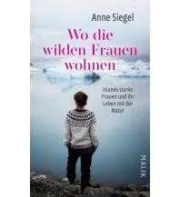 Reiseführer Wo die wilden Frauen wohnen Malik Verlag