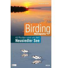 Wanderführer Birding Hotspots Neusiedler See Aula Verlag