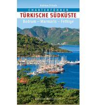 Revierführer Türkei und Naher Osten Charterführer Türkische Südküste - Bodrum - Marmaris - Fethiye Delius Klasing Edition Maritim GmbH