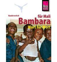 Sprachführer Reise Know-How Kauderwelsch Bambara für Mali - Wort für Wort Reise Know-How