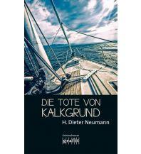 Törnberichte und Erzählungen Die Tote von Kalkgrund Grafit Verlag
