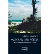 Törnberichte und Erzählungen Mord an der Förde Grafit Verlag