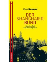 Reiseführer Der Shanghaier Bund Horlemann Verlag