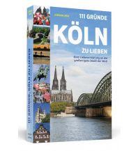 Reiseführer 111 Gründe, Köln zu lieben Schwarzkopf & Schwarzkopf