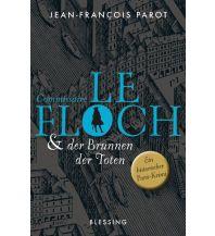 Reiselektüre Commissaire Le Floch und der Brunnen der Toten Blessing Verlag