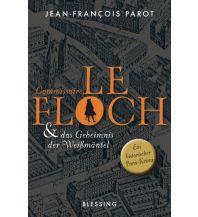 Reiselektüre Commissaire Le Floch und das Geheimnis der Weißmäntel Blessing Verlag