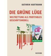 Reiselektüre Die grüne Lüge Blessing Verlag
